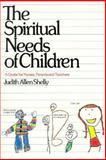 The Spiritual Needs of Children 9780877843818
