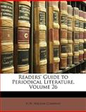 Readers' Guide to Periodical Literature, Wilson Company H. W. Wilson Company, 1147183813