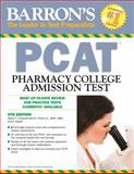 Barron's PCAT, 6th Edition, Marie Chisholm-Burns, 1438003811