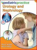 Pediatric Practice Urology and Nephrology, Austin, Paul F., 0071633812