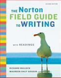 The Norton Field Guide to Writing with Readings, Bullock, Richard and Goggin, Maureen Daly, 0393933814