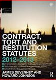 Contract, Tort and Restitution Statutes 2012-2013, Devenney, James and Johnson, Howard, 0415633818