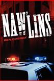 NAW'LINS (being published as an E-book by Book Baby), Ben Cherot, 0615543812