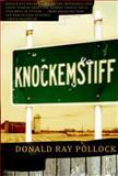 Knockemstiff, Donald Ray Pollock, 0385523823