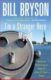 I'm a Stranger Here Myself 9780767903820