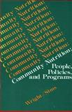Community Nutrition : People, Policies and Programs, Helen S. Wright, 086720382X
