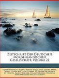 Zeitschrift Der Deutschen Morgenländischen Gesellschaft, Volume 45, Ernst Windisch and Rudolf Anger, 1146453825