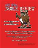 No Bull Review - for Use with the AP Macroeconomics and AP Microeconomics Exams (2014 Edition), Craig Medico, 149289382X