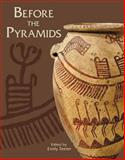 Before the Pyramids : The Origins of Egyptian Civilization, , 1885923821