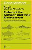 Fishes of the Amazon and Their Environment 9783540583820