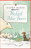 Last Polar Bears, Harry Horse, 0140363823