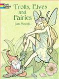 Trolls, Elves and Fairies, Jan Sovak, 0486423824