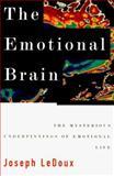 The Emotional Brain, Joseph Ledoux, 0684803828