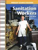 Sanitation Workers Then and Now, Lisa Zamosky, 0743993829