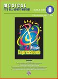 Music Expressions Grade 6 (Middle School 1), Jill Gallina and Michael Gallina, 0757923828