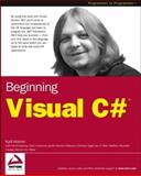 Beginning Visual C#, Karli Watson and David Espinosa, 0764543822