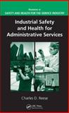 Industrial Safety and Health for Administrative Services, Reese, Charles D., 1420053825