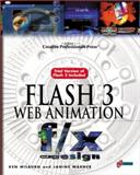 Flash 3 Web Animation F/X and Design, Milburn, Ken, 157610382X