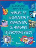 Manual de Instalación y Reparación de Aparatos Electrodomésticos 9789681863821