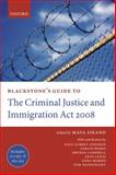 Blackstone's Guide to the Criminal Justice and Immigration Act 2008, , 0199553823