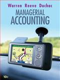 Managerial Accounting, Warren, Carl S. and Reeve, James M., 032466382X