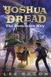 The Dominion Key, Lee Bacon, 0385743823
