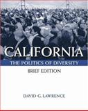 California : Politics of Diversity, Lawrence, David G., 0534543820