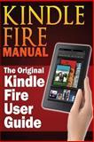 Kindle Fire Manual, Sharon Hurley, 1483963829