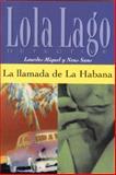 La Llamada de la Habana, Miquel, Lourdes and Sans, Neus, 0130993824