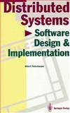 Software Design and Implementation for Distributed Systems, Fleischmann, A., 0387573828
