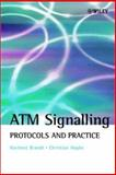 ATM Signalling : Protocols and Practice, Brandt, Hartmut and Hapke, Christian, 0471623822