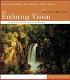 The Enduring Vision : A History of the American People, Clark, Clifford E., Jr. and Hawley, Sandra, 0618473823