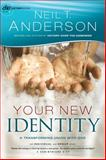 Your New Identity, Neil T. Anderson, 0764213822