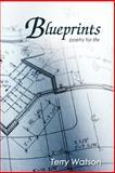 Blueprints, Terry Watson, 1468583824