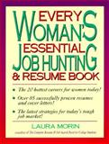Every Woman's Essential Job Hunting and Resume Book, Laura Morin, 155850382X