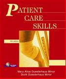 Patient Care Skills, Minor, Mary Alice and Minor, Scott Duesterhaus, 0131113828
