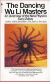 The Dancing Wu Li Masters, Gary Zukav, 055326382X