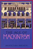 The Age of Mackintosh, Lowrey, John, 0748603824