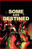 Some Are Destined, Irene Slater, 146697382X