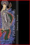 Psychedelicizations, Israfel Sivad, 1479153826