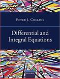 Differential and Integral Equations, Collins, Peter, 0198533829