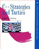 C++ Strategies and Tactics, Murray, Robert B., 0201563827