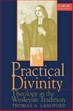 Practical Divinity, Thomas A. Langford, 0687073820