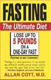 Fasting - The Ultimate Diet, Allan Cott, 0803893825