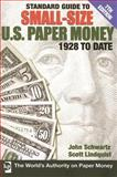 Standard Guide to Small-Size U. S. Paper Money, Dean Oakes, 0896893820
