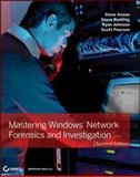 Mastering Windows Network Forensics and Investigation, Reynaldo Anzaldua and Steven Anson, 1118163826