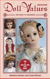 Doll Values, Barbara DeFeo, Carol June Stover, 1574323822
