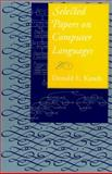 Selected Papers on Computer Languages, Knuth, Donald E., 1575863820