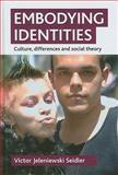 Embodying Identities, Victor J. Seidler, 1847423825