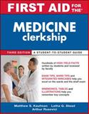 Medicine Clerkship, Kaufman, Matthew and Stead, Latha, 0071633820